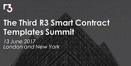 R3区块链联盟召开第三届智能合约峰会(文末附完整报告)
