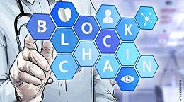 盘点在医疗领域的区块链企业  用区块链技术推动健康新发展