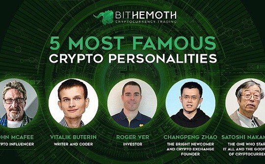 "Bithemoth Exchange评出加密行业""五大咖""  V神、赵长鹏和约翰?迈克菲上榜"