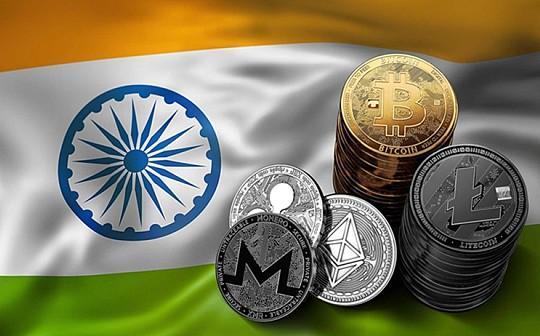 印度将推出合法加密货币 该国政府正起草修正案将持有未经政府批准的加密货币定为非法