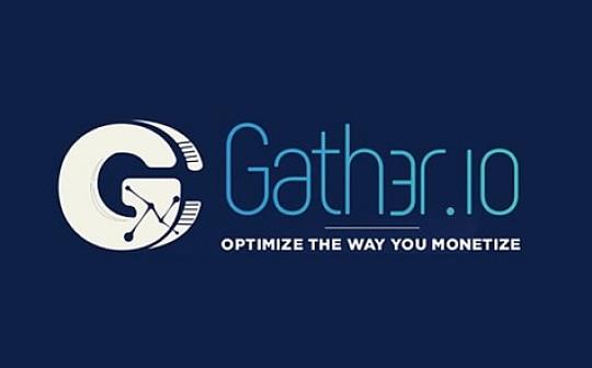 Gath3r(GTH)将于5月27日登陆CoinealLaunchpad