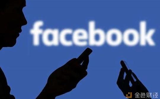 FaceBook加密货币项目将于本月亮相 布局还未两年 为何匆匆推出?
