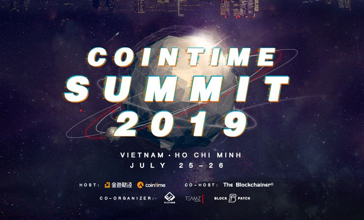 CoinTime Summit 2019·越南站本月25日隆重开幕 议程重磅出炉