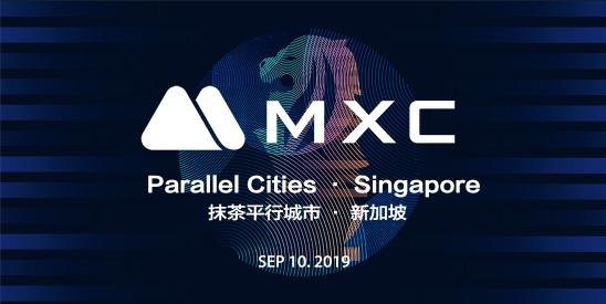 MXC Parallel Cities 抹茶平行城市 - 新加坡