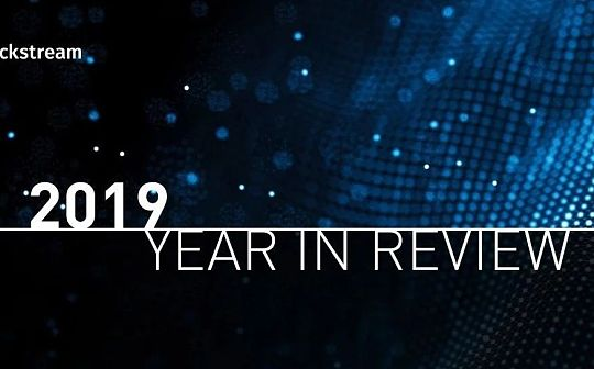 Blockstream 2019 年度回顾:基于比特币的液态网络为何能掀起波澜?