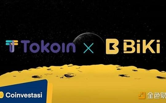 Tokoin正式上线BiKi 加速国际市场拓展