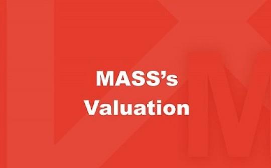 MASS 的经济机制及估值浅析