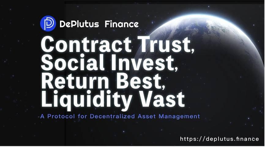 三分钟了解 DeFi 资管协议 DePlutus