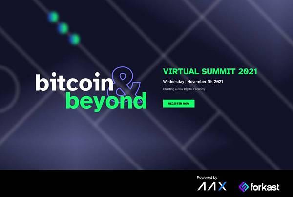 Forkast 携手 AAX,于 11 月 10 日举办 ″Bitcoin & Beyond″线上峰会