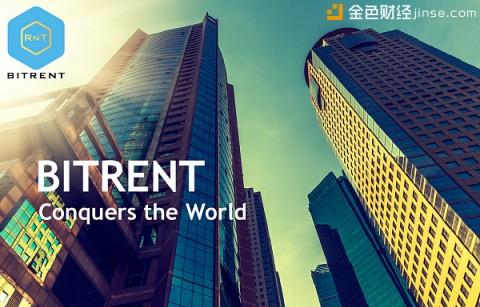 地产思维大逆转,BitRent平台跨界来袭
