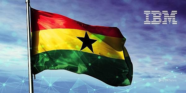 IBM与加纳政府签署合作谅解备忘录 拟用区块链技术改善该国土地登记管理