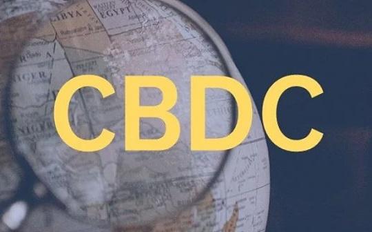 报告:全球央行数字货币发展月度综述